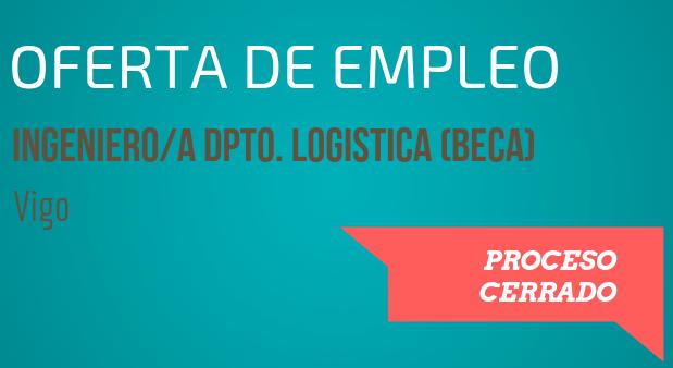 oferta empleo ingeniero departamento logistica