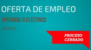 oferta empleo operario eléctrico ourense
