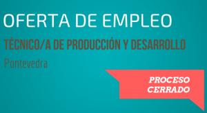 oferta empleo técnico de producción y desarrollo